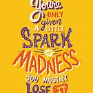 Spark of Madness by Risa Rodil