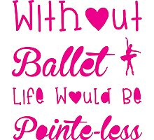 Ballet, Dance, Dancing, Dancer Photographic Print
