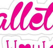 Ballet, Dance, Dancing, Dancer Sticker