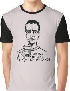 Drink Booze, Make Friends Graphic T-Shirt