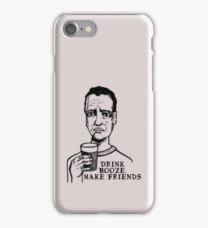 Drink Booze, Make Friends iPhone Case/Skin