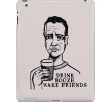 Drink Booze, Make Friends iPad Case/Skin