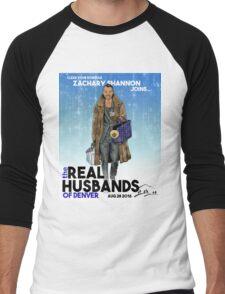 Real Husbands of Denver- Zachary! T-Shirt