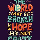 Hope is not crazy by Risa Rodil