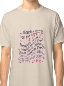 from the fullness of LOVE ~ Classic T-Shirt