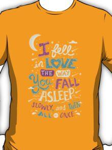 Fell in Love T-Shirt