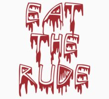 Eat the rude, dude by thescudders