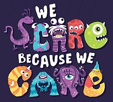 We Scare Because We Care by Risa Rodil
