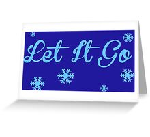 Let It Go, Frozen Greeting Card