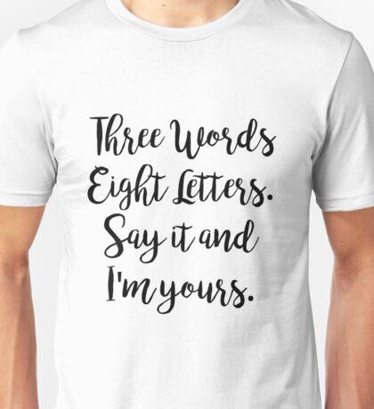 Gossip Girl - Three Words Eight Letters Unisex T-Shirt