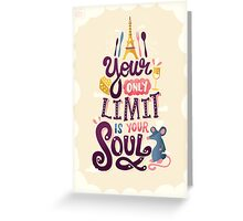 Your Only Limit Is Your Soul Greeting Card
