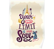 Your Only Limit Is Your Soul Poster