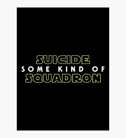 Some Kind of Suicide Squadron Photographic Print