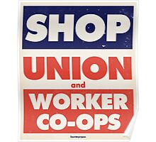Shop Union and Worker Co-ops Poster