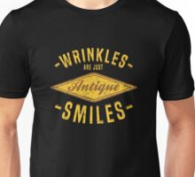 Wrinkles Are Just Antique Smiles Unisex T-Shirt