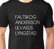 THE FOUR FABULOUS SURNAMES FALTSKOG, ANDERSSON, LYNGSTAD, ULVAEUS Unisex T-Shirt