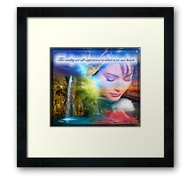 The reality we all experience Framed Print