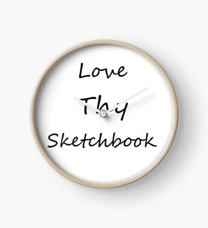 Love Thy Sketchbook (Black) Clock