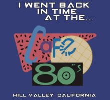 I Went Back In Time at the Cafe 80s - Back to the Future by Cinerama