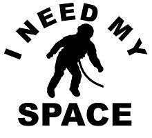 I Need My Space by kwg2200