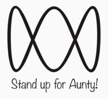 stand up for Aunty T-Shirt