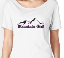 MOUNTAIN GIRL MOUNTAINS SKIING HIKING CLIMBING CAMPING NATIONAL PARK Women's Relaxed Fit T-Shirt