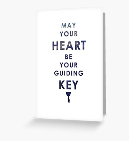 May your Heart be your guiding Key Greeting Card