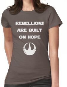 Star Wars Rogue One - Rebellions are built on hope Womens Fitted T-Shirt