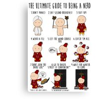 The Ultimate Guide To Being A Nerd Canvas Print