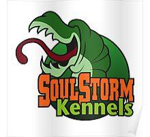 SoulStorm Kennels Poster