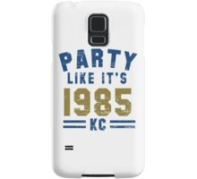 Party Like It's 1985 Kansas City T Shirt Samsung Galaxy Case/Skin