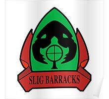 Slig Barracks Poster
