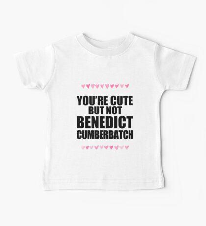 Cute but not Benedict Cumberbatch Baby Tee