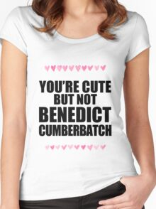 Cute but not Benedict Cumberbatch Women's Fitted Scoop T-Shirt