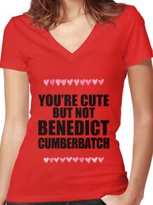 Cute but not Benedict Cumberbatch Women's Fitted V-Neck T-Shirt