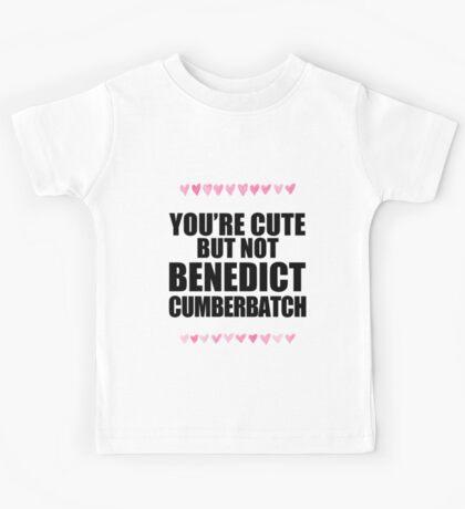 Cute but not Benedict Cumberbatch Kids Tee