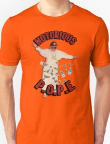 Notorious P.O.P.E (Pope) Unisex T-Shirt