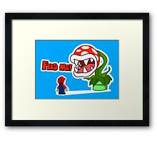 Feed me! Framed Print