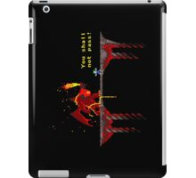 You shall not pass! iPad Case/Skin