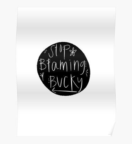 Stop Blaming Bucky Poster
