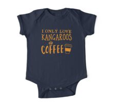 I only like kangaroos and coffee One Piece - Short Sleeve