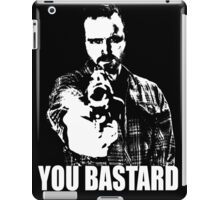 Jesse Pinkman - YOU BASTARD iPad Case/Skin