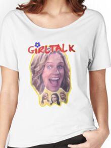 Girl Talk Fuller House Women's Relaxed Fit T-Shirt