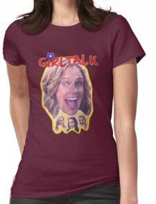 Girl Talk Fuller House Womens Fitted T-Shirt