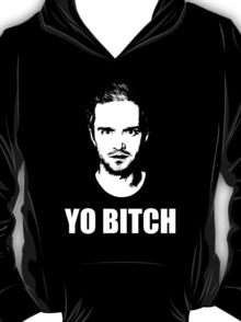 Jesse Pinkman - YO BITCH T-Shirt