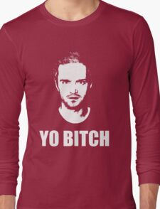 Jesse Pinkman - YO BITCH Long Sleeve T-Shirt
