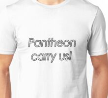 Pantheon- Carry us Unisex T-Shirt