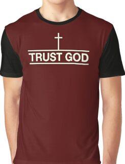 Ttrust God (white color) Graphic T-Shirt