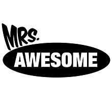 Mr. Awesome & Mrs. Awesome Couples Design Photographic Print