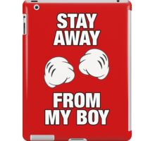 Stay Away From My Girl & Stay Away From My Boy Couples Design iPad Case/Skin